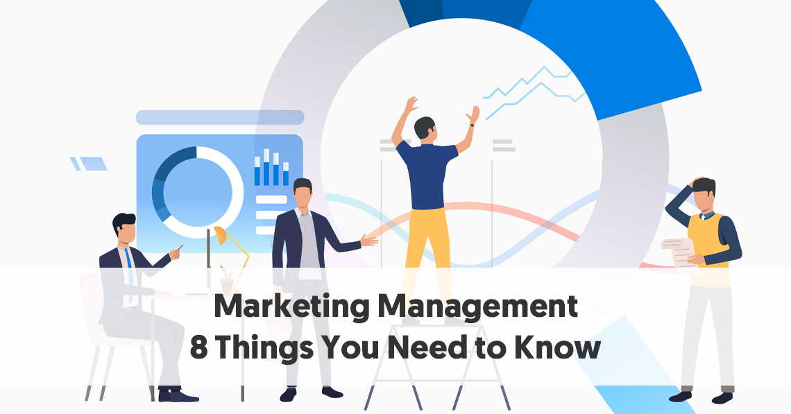 Marketing-Management-8-Things-You-Need-to-Know.jpg